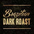 Brazilian Dark Roast