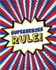Superheroes Rule