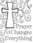 Prayer Changes Everything II