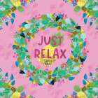 Just Relax - Cindy Willingham