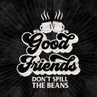 Coffee Humor black V-Good Friends - Tara Reed