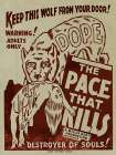 Vintage Vices: Dope: The Pace That Kills