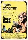 The Deadly Bees -  Hollywood Photo Archive