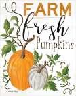 Farm Fresh Pumpkins - Cindy Jacobs