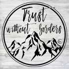 Trust Without Borders -  Fearfully Made Creations