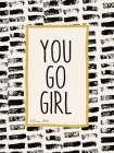 You Go Girl! - Susan Ball