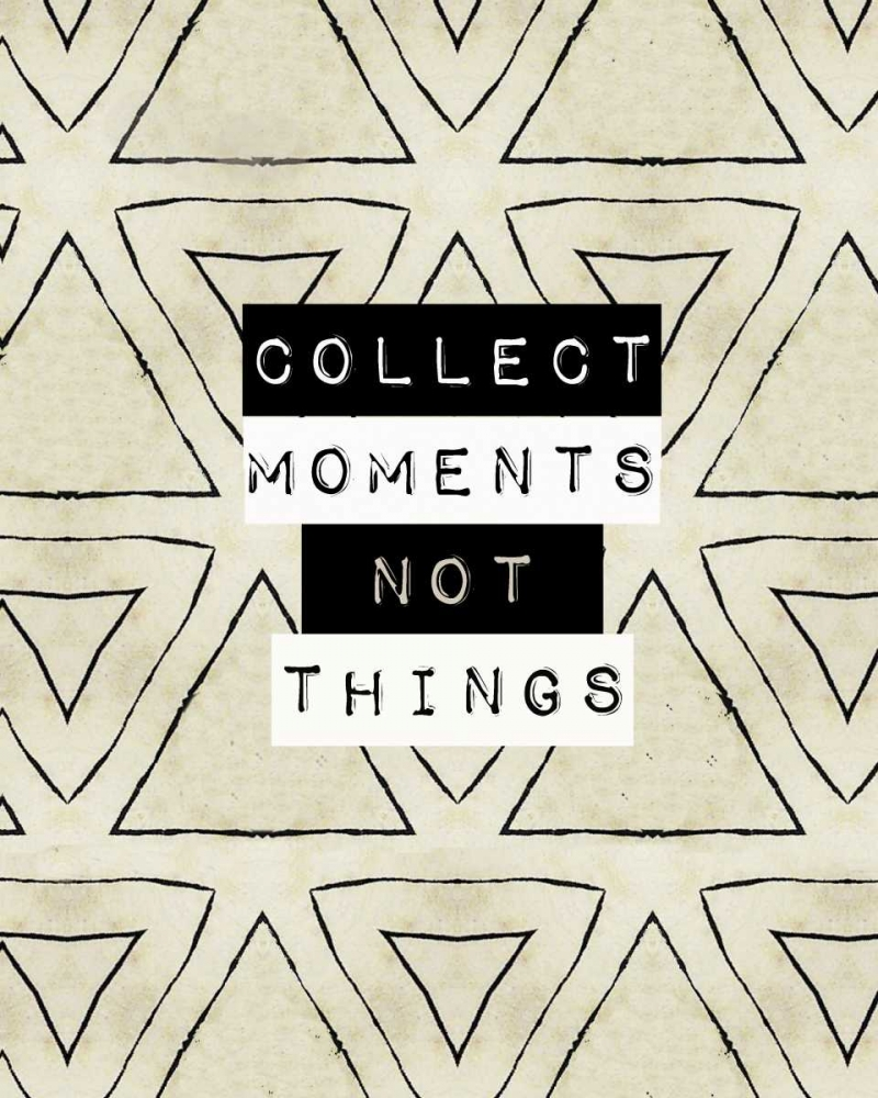 Collect moment not things I