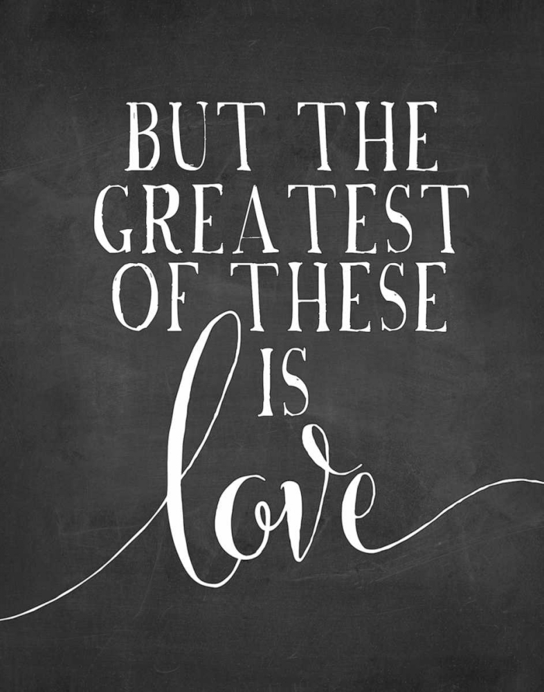 and the greatest of these is love - 550×699