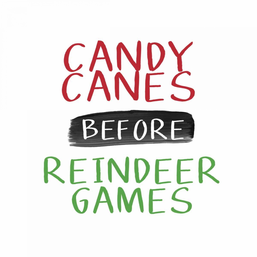 Candy Canes Before Reindeer Games