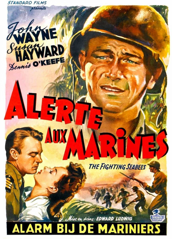 THE FIGHTING SEABEES (aka ALERTE AUX MARINES)