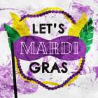 Lets Mardi Gras