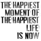 The Happiest I