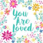 You Are Loved, Happy Garden