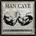 MAN CAVE - BLACK and WHITE