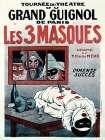 Theatre de Grand Guignol / Les 3 Masques