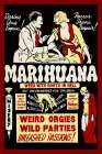 Vintage Vices: Marihuana: Weed with Roots in Hell