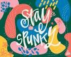 Stay Spunky