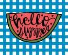 Hello Summer Watermelon